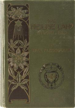 Fleischmann, Paul - Das heilige Land in Wort und Bild