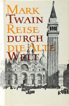 Twain, Mark - Reise durch die alte Welt (The innocents abroad)