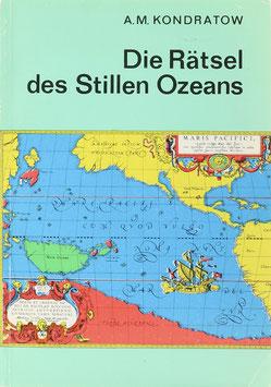 Kondratow, A. M. - Die Rätsel des Stillen Ozeans