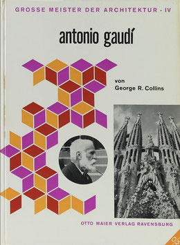 Collins, George R. - Antonio Gaudí