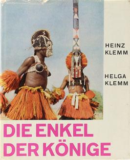 Klemm, Heinz - Die Enkel der Könige - Reisebilder aus Mali
