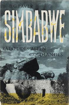 Paver, B. G. - Simbabwe - Rätsel des alten Goldlandes