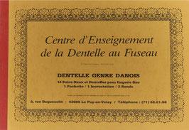 Fouriscot, Mick (Hrsg.) - Dentelle Genre Danois - 16 Entre-Deux et Dentelles pour lingerie fine