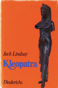 Lindsay, Jack - Kleopatra - Eine Frau und eine Epoche