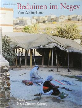 Biasio, Elisabeth - Beduinen im Negev - Vom Zelt ins Haus