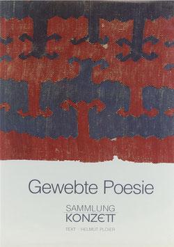 Ploier, Helmut - Gewebte Poesie - Frühe anatolische Kelims