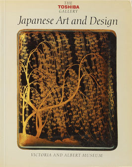 Earle, Joe (Hrsg.) - Japanese Art and Design - The Toshiba Gallery