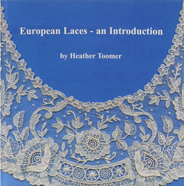 Toomer, Heather - European Laces - an Introduction