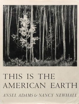 Adams, Ansel und Newhall, Nancy - This is the American Earth