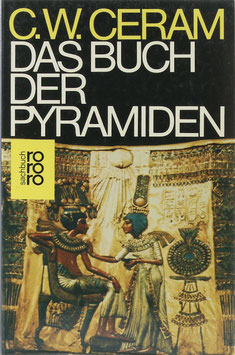 Ceram, C. W. - Das Buch der Pyramiden