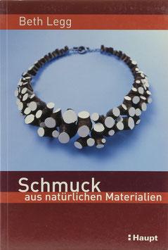 Legg, Beth - Schmuck aus natürlichen Materialien