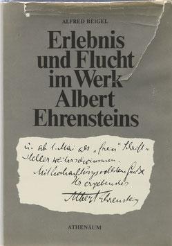 Ehrenstein, Albert - Beigel, Alfred - Erlebnis und Flucht im Werk Albert Ehrensteins