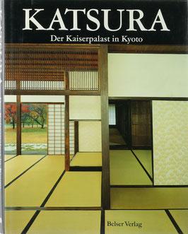 Isozaki, Arata und Sato, Osamu - Katsura - Der Kaiserpalast in Kyoto