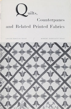 Krause Haas, Louise und Haas, Robert Bartlett - Quilts, Counterpanes and Related Printed Fabrics