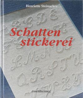 Steinacker, Henriette - Schattenstickerei