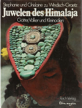 Windisch-Graetz, Stephanie und Ghislaine zu - Juwelen des Himalaja - Götter, Völker und Kleinodien