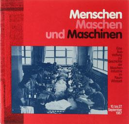 Menschen, Maschen und Maschinen - Eine Ausstellung zur Geschichte der Maschinenindustrie im Raum Albstadt