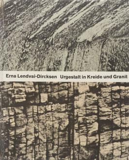 Lendvai-Dircksen, Erna - Urgestalt in Kreide und Granit in zwei Bildkapiteln