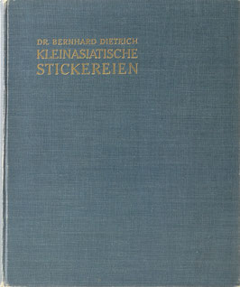 Dietrich, Bernhard - Kleinasiatische Stickereien
