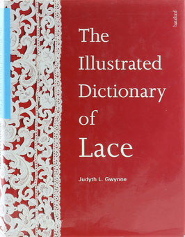 Gwynne, Judyth L. - The Illustrated Dictionary of Lace