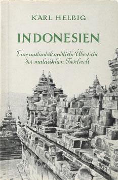 Helbig, Karl - Indonesien - Eine auslandskundliche Übersicht der malaiischen Inselwelt
