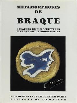 Cuttoli, Raphael de und Heger de Loewenfeld, Baron - Metamorphoses de Braque