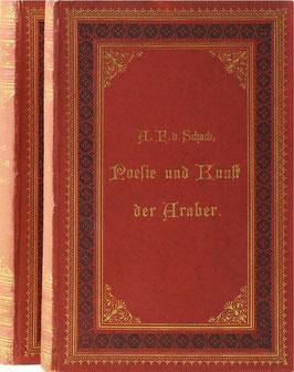 Schack, Adolf Friedrich Graf von - Poesie und Kunst der Araber in Spanien und Sicilien