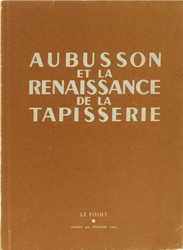 Aubusson et la Renaissance de la Tapisserie