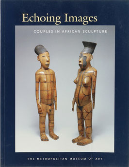 LaGamma, Alisa - Echoing Images - Couples in African Sculpture