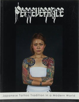 Perseverance - Japanese Tattoo Tradition in a Modern World