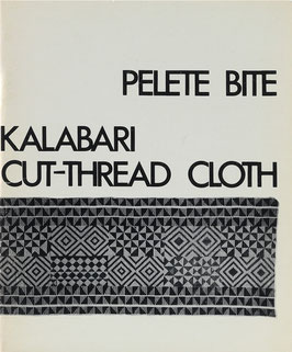 Bubolz Eicher, Joanne und Tonye Victor Erekosima - Pelete Bite: Kalabari Cut-Thread Cloth - Technical Analysis by Otto Charles Thieme