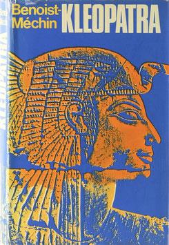 Benoist-Méchin - Kleopatra