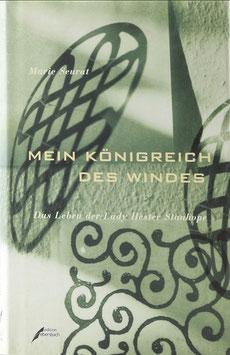 Seurat, Marie - Mein Königreich des Windes - Das Leben der Lady Hester Stanhope