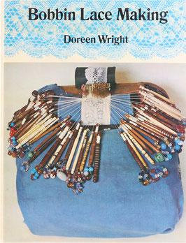 Wright, Doreen - Bobbin Lace Making