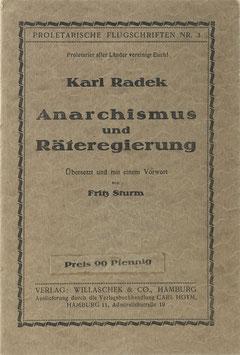 Radek, Karl - Anarchismus und Räteregierung
