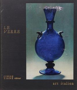 Mariacher, Giovanni - Le Verre