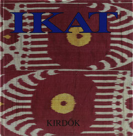 Klimburg, Max - Ikat - Textilkunst von der Seidenstraße - Textile Art from the Silk Road