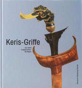 Kerner, Martin - Keris-Griffe aus dem malayischen Archipel