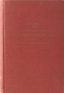 Lange, Rudolf - Lehrbuch der japanischen Umgangssprache - Formenlehre und die wichtigsten Regeln der Syntax