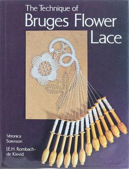 Sorenson, Veronica und Rombach-de Kievid, J. - The Technique of Bruges Flower Lace