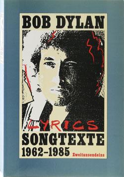 Dylan, Bob - Songtexte 1962-1985