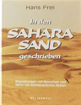 Frei, Hans - In den Saharasand geschrieben