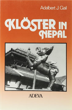 Gail, Adalbert J. - Klöster in Nepal - Ikonographie buddhistischer Klöster im Kathmandutal