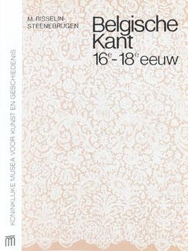 Risselin-Steenebrugen, M. - De Belgische Kant van de 16e tot 18e eeuw