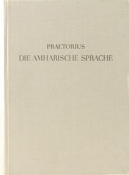 Praetorius, Franz - Die amharische Sprache
