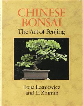 Lesniewicz, Ilona and Zhimin, Li - Chinese Bonsai - The Art of Penjing