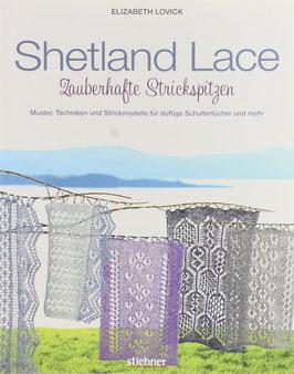 Lovick, Elizabeth - Shetland Lace - Zauberhafte Strickspitzen