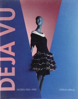 Strate, Ursula (Bearb.) - Déjà vu - Moden 1950-1990