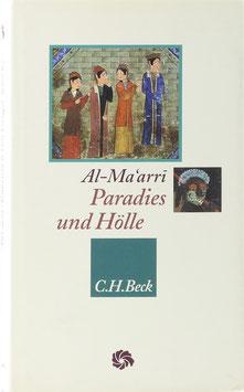 """Al-Ma'arri, Abu l'Ala' - Paradies und Hölle - Die Jenseitsreise aus dem """"Sendschreiben über die Vergebung"""""""
