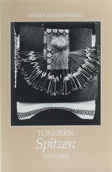 Winkel, Esther Jegind - Tondern Spitzen - Eine kurze Einführung in die Geschichte der Spitzenklöppelei in Tondern 1920-1995